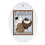 Pigeon Pageant2 Oval Ornament