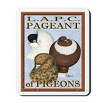 Pigeon Pageant2 Mousepad