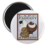 "Pigeon Pageant2 2.25"" Magnet (10 pack)"