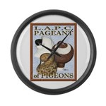Pigeon Pageant2 Large Wall Clock