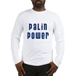 Palin Power blue font Long Sleeve T-Shirt