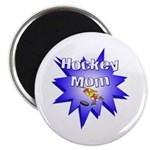 Hockey Mom! Magnet