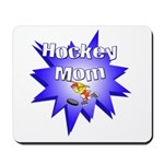 Hockey Mom! Mousepad