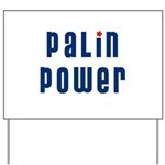 Palin Power blue font Yard Sign