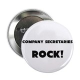 "Company Secretaries ROCK 2.25"" Button (10 pack)"