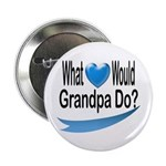 Would Grandpa Do Button