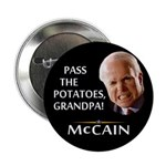 "Pass the Potatoes Grandpa McCain 2.25"" Button"