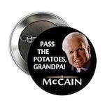 "Pass the Potatoes Grandpa McCain 2.25"" Button"