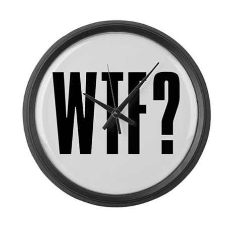 WTF? Large Wall Clock