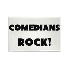 Comedians ROCK Rectangle Magnet