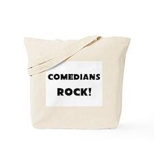 Comedians ROCK Tote Bag