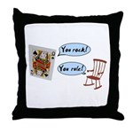 YOU ROCK! YOU RULE! Throw Pillow