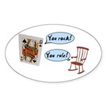 YOU ROCK! YOU RULE! Oval Sticker