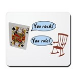 YOU ROCK! YOU RULE! Mousepad