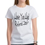 Referral Sex Women's T-Shirt