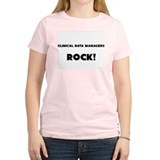 Clinical Data Managers ROCK T-Shirt