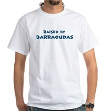 Raised by Barracudas Shirt