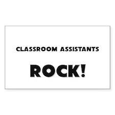 Classroom Assistants ROCK Rectangle Sticker