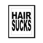 Hair Sucks Framed Panel Print