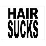 Hair Sucks Small Poster