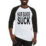 Hair Bands Suck Baseball Jersey