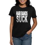 Hair Bands Suck Women's Dark T-Shirt