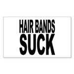 Hair Bands Suck Rectangle Sticker