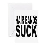 Hair Bands Suck Greeting Card