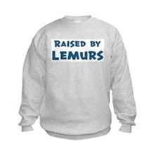 Raised by Lemurs Sweatshirt