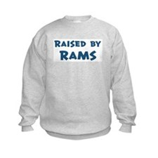 Raised by Rams Sweatshirt