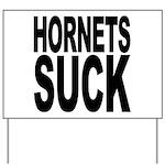 Hornets Suck Yard Sign
