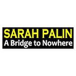 Sarah Palin: a bridge to nowhere bumper sticker
