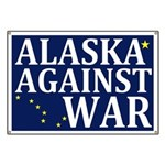Alaska Against War Banner