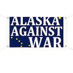 Alaska Against War Banner