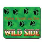 Wild Side Mousepad