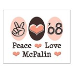 Peace Love McPalin Small Poster