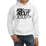 Ask Me About Jesus Jumper Hoody