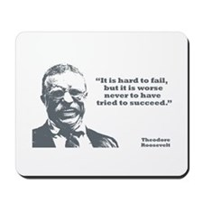 Roosevelt - Failure Mousepad