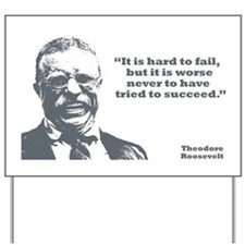 Roosevelt - Failure Yard Sign