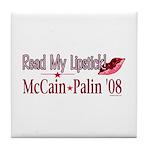McCain Palin Read My Lipstick Tile Coaster