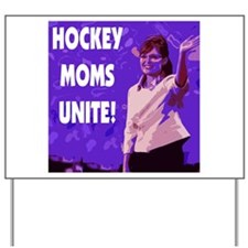 Sarah Palin Hockey Mom Yard Sign