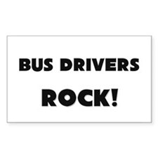 Bus Drivers ROCK Rectangle Decal