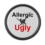 Allergic To Ugly Large Wall Clock