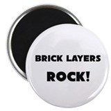 Brick Layers ROCK Magnet