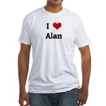 I Love Alan Fitted T-Shirt