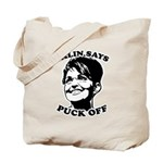 Palin says Puck Off Tote Bag