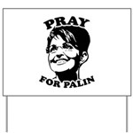 Pray for Palin Yard Sign