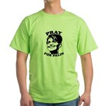 Pray for Palin Green T-Shirt
