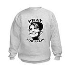Pray for Palin Kids Sweatshirt
