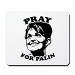 Pray for Palin Mousepad